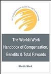 The WorldatWork Handbook of Compensation, Benefits & Total Rewards (Podręcznik wynagrodzeń i benefitów)