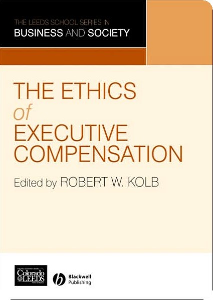 The Ethics of Executive Compensation (Etyka wynagradzania zarządów)