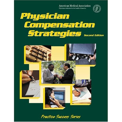 Physician compensation strategies (Strategie wynagradzania lekarzy)